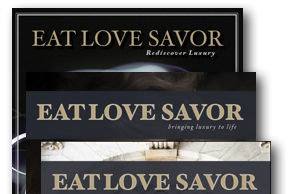 luxury lifestyle magazine covers eat love savor