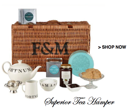 fortnum and mason superior tea hamper shop DISCOVER: Fortnum and Mason. Purveyors of High Quality Goods Since the 1700's - EAT LOVE SAVOR International luxury lifestyle magazine and bookazines
