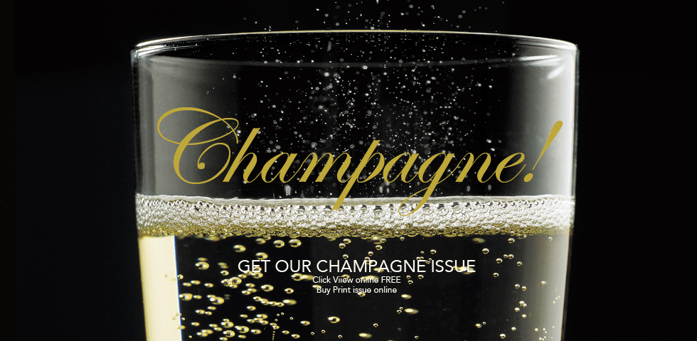 slider champagne issue2 Champagne Forever! - EAT LOVE SAVOR International luxury lifestyle magazine and bookazines