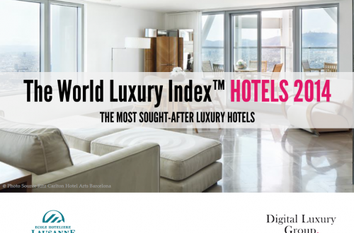 WORLD LUXURY index hotels 2014 Global Consumer Interest for Luxury Hotels Rises + Top 50 Sought-After Hotel Brands - EAT LOVE SAVOR International luxury lifestyle magazine and bookazines