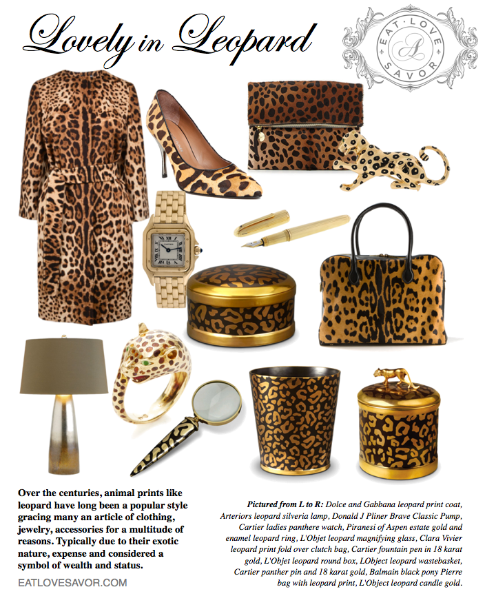 lovely in leopard editorial Lovely in Leopard: Editor Selects For Her in Classic Leopard Print EAT LOVE SAVOR International luxury lifestyle magazine and bookazines