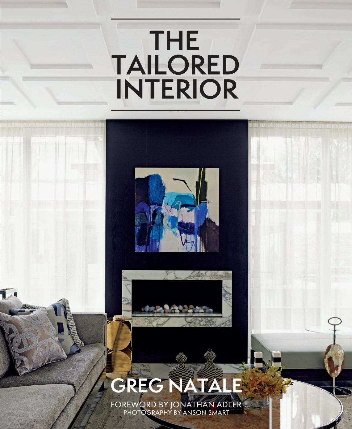 "The Tailored Interior HD BOOKS: ""The Tailored Interior"" by Greg Natale - EAT LOVE SAVOR International luxury lifestyle magazine and bookazines"