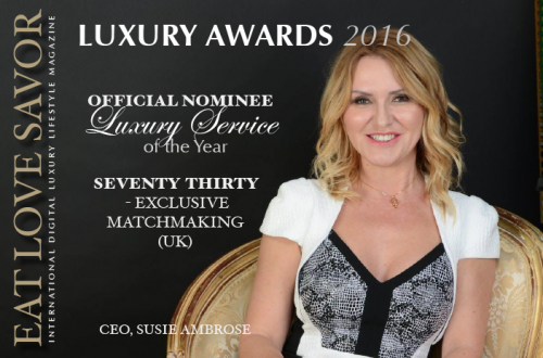 luxury awards 2016 service nominee seventy thirty Luxury Award 2016 Nominee Luxury Service: Seventy-Thirty Exclusive Matchmaking - EAT LOVE SAVOR International luxury lifestyle magazine and bookazines