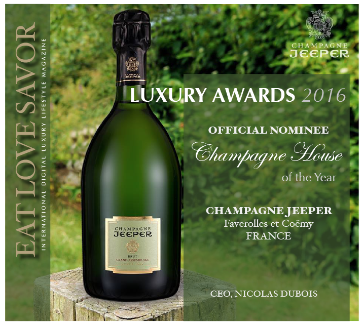 nominee luxury awards 2016 champagne jeeper Luxury Award 2016 Nominee: Category - Champagne: Champagne JEEPER - EAT LOVE SAVOR International luxury lifestyle magazine and bookazines