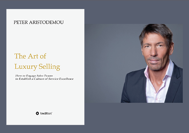 Peter Aristodemou the art of luxury selling Luxury Industry Reading: The Art of Luxury Selling - EAT LOVE SAVOR International luxury lifestyle magazine and bookazines