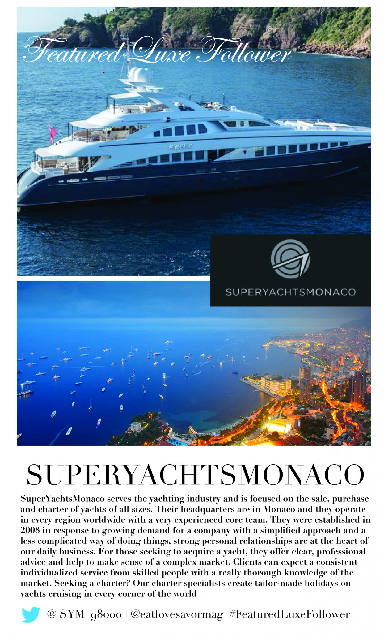 featured luxe follower jan 13 superyachtsmonaco #FeaturedLuxeFollower :: SuperYachtsMonaco :: @SYM_98000 - EAT LOVE SAVOR International luxury lifestyle magazine and bookazines
