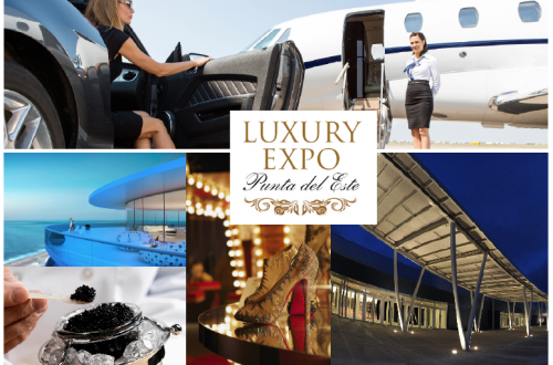 luxury expo punta del este Discover Luxury Expo Punta del Este, South America's HNWI 'Event of the Year' for 2018 - EAT LOVE SAVOR International luxury lifestyle magazine and bookazines