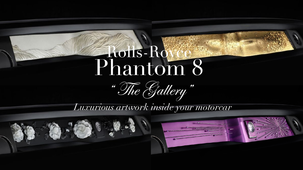rolls royce the gallery collage The Rolls-Royce Phantom The Gallery, A Completely Unique Art Exhibition Space Within your Motor Car EAT LOVE SAVOR International luxury lifestyle magazine and bookazines