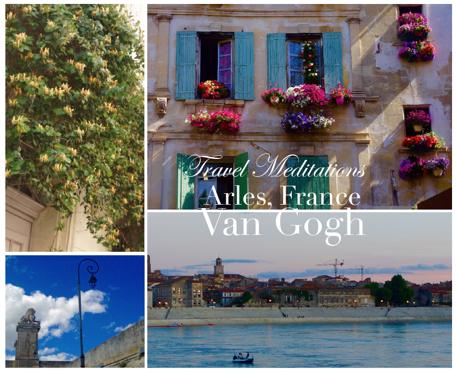 travel meditations Van Gogh Arles France A Sensory Remembrance: A Déjà-vu Awakening in Arles, France - EAT LOVE SAVOR International luxury lifestyle magazine and bookazines
