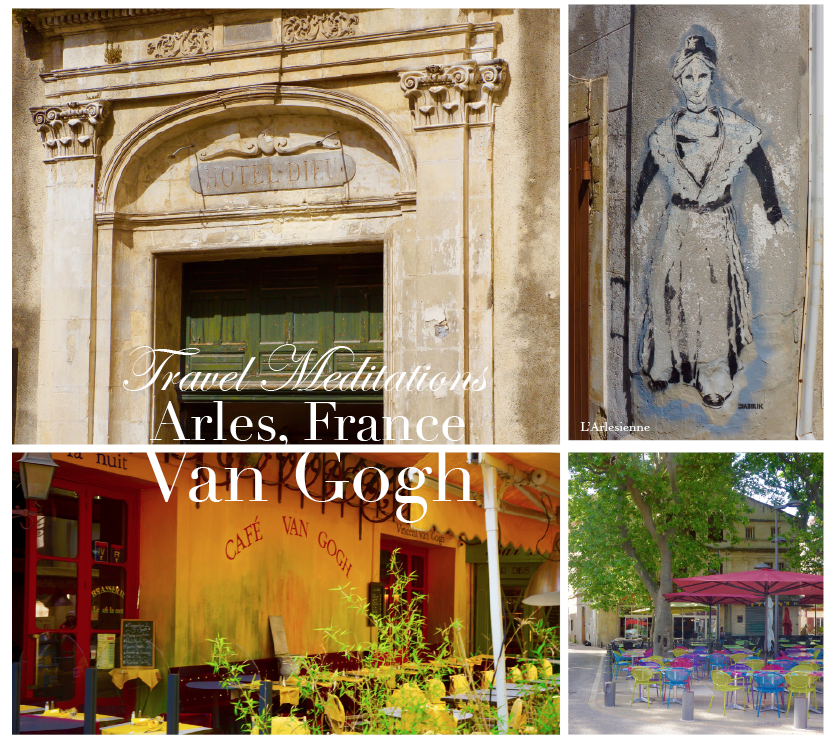 travel meditations van gogh 2 A Sensory Remembrance: A Déjà-vu Awakening in Arles, France - EAT LOVE SAVOR International luxury lifestyle magazine and bookazines