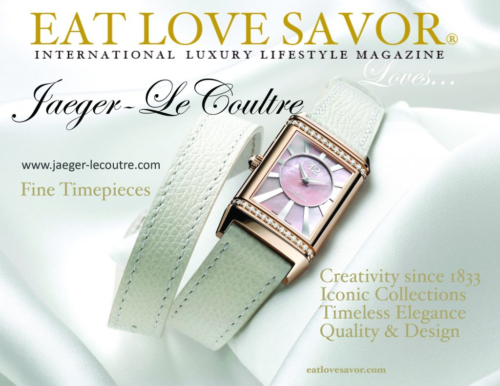 eat love savor loves jaeger lecoultre EAT LOVE SAVOR LOVES... Jaeger LeCoultre - EAT LOVE SAVOR International luxury lifestyle magazine and bookazines