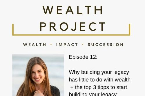 Episode 12 Card The True Wealth Project Podcast Presents: How to kick-start your legacy - EAT LOVE SAVOR International luxury lifestyle magazine and bookazines