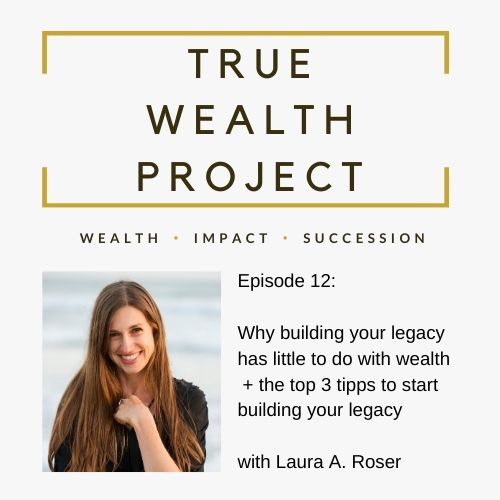 Episode 12 Card The True Wealth Project Podcast Presents: How to kick-start your legacy EAT LOVE SAVOR International luxury lifestyle magazine and bookazines
